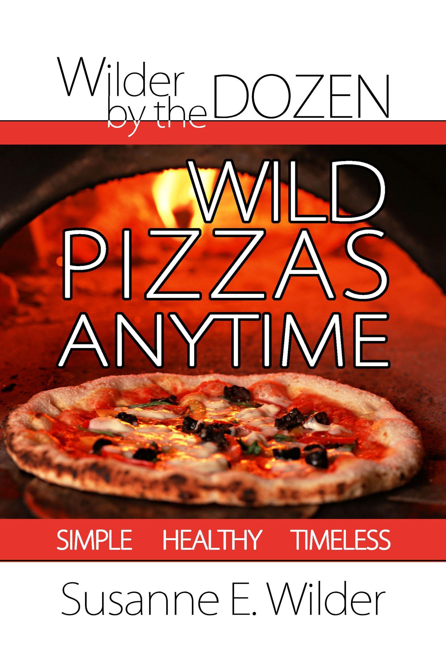 Wild Pizzas Anytime