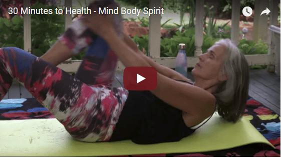 30 Minutes to Health – Mind Body Spirit