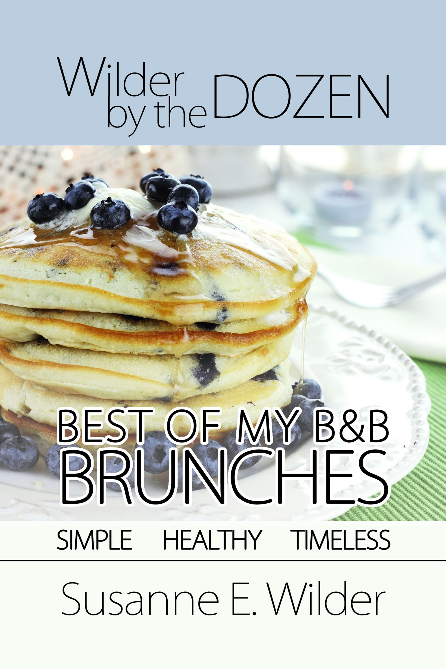 Best of My B&B Brunches